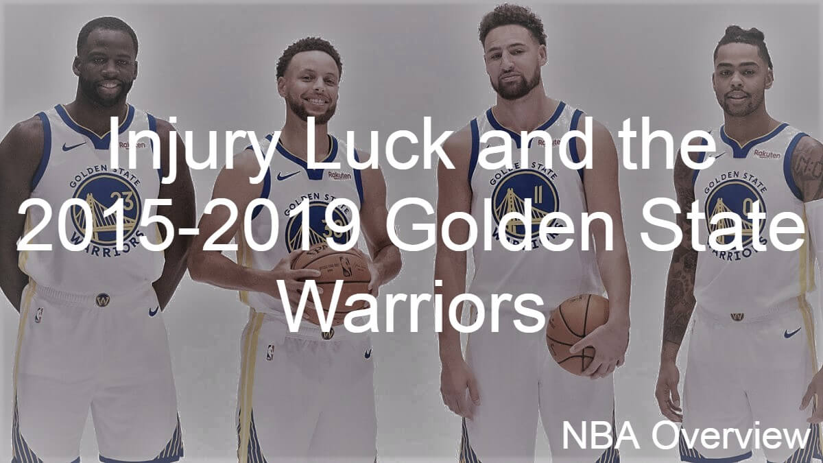 NBA injury luck featuring the Golden State Warriors.